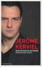 Cover - Jerome kreviel - Nur ein Rad im Getriebe